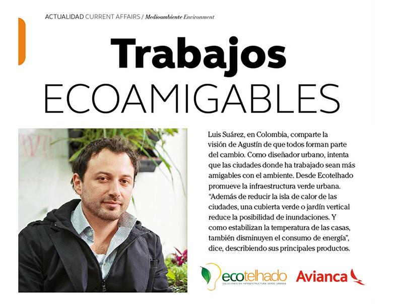 trabajos ecoamigables Ecotelhado y el Arq. Luis Alberto Suarez