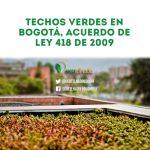 Ley de techos verdes en Bogotá – Colombia