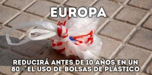 Europa reducirá antes de 10 años en un 80% el uso de bolsas de plástico