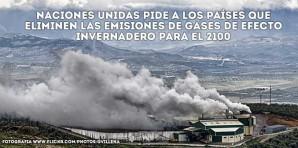 Naciones Unidas pide a los países que eliminen las emisiones de gases de efecto invernadero para el 2100