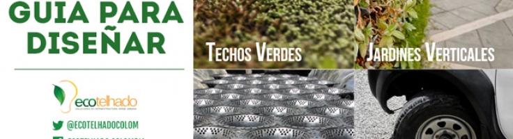 Guia techos verdes y jardines verticales